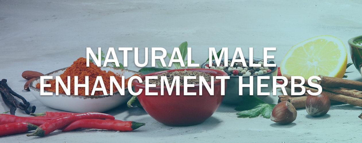 8d5171d021f Natural Male Enhancement Herbs - Mens Pharmacy Blog